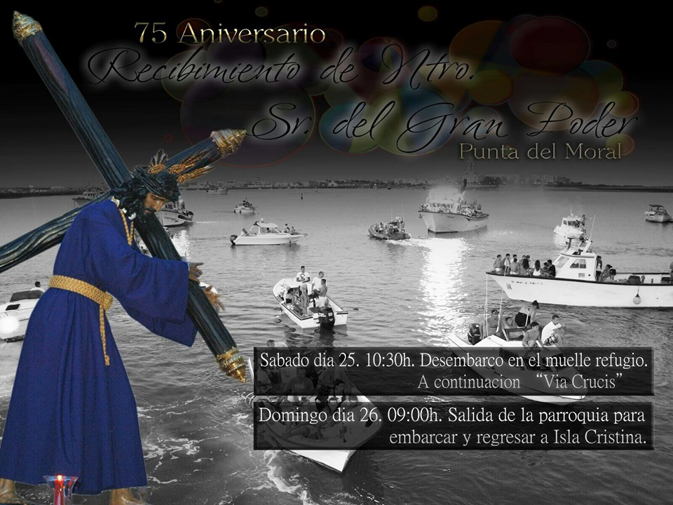 Traslado de Nuestro Padre Jesús del Gran Poder a la lonja de Isla Cristina y Punta del Moral