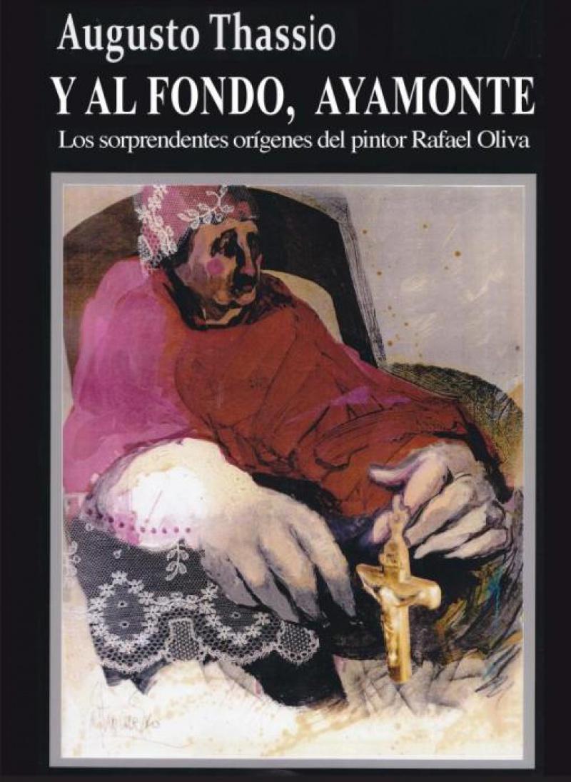 La nueva novela del isleño Augusto Thassio 'Y al fondo, Ayamonte'