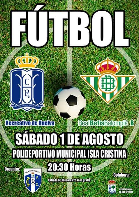 Recreativo de Huelva contra el Betis el sábado en Isla Cristina