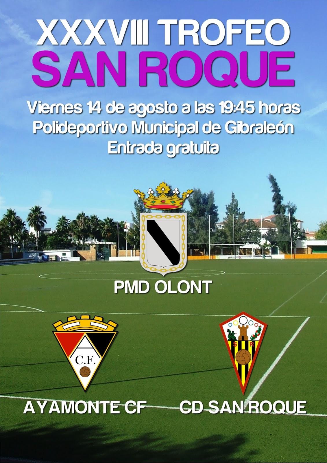 Gibraleón Celebra el XXXVIII Trofeo San Roque de fútbol