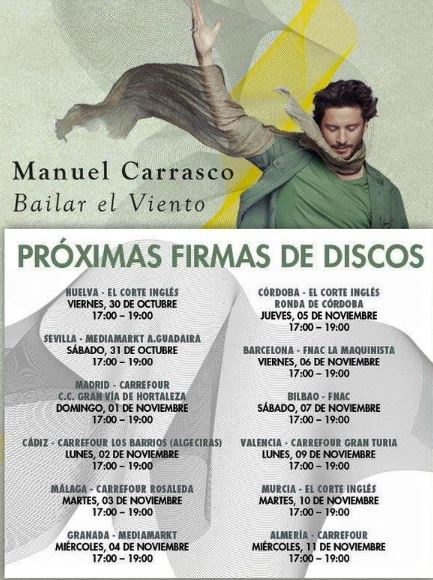 Este Viernes en Huelva Manuel Carrasco comienza las firmas de discos de 'Bailar el viento'