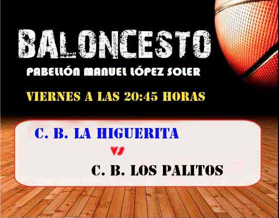 Este viernes nuevo partido del C.B. La Higuerita en el Pabellón de Isla Cristina