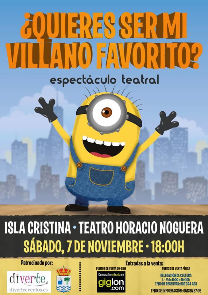 Isla Cristina Acoge el Espectáculo Teatral ¿Quieres ser mi villano favorito?