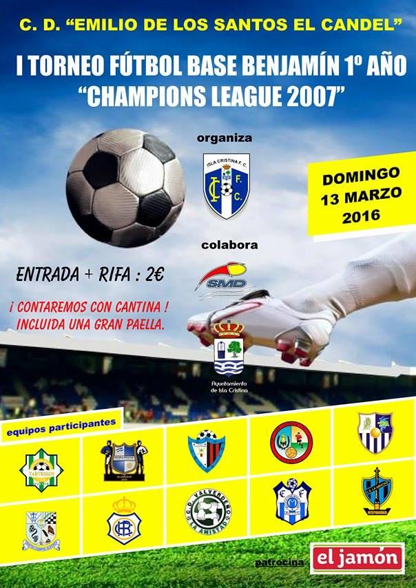 "Isla Cristina Acoge El I Torneo Fútbol Base Benjamín 1º Año ""Champions League 2007"""