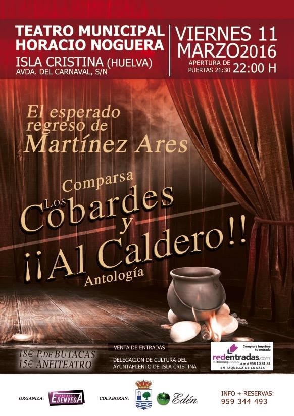 """Actuación de las Comparsa """"Los Cobardes y Al Caldero"""" en Isla Cristina"""