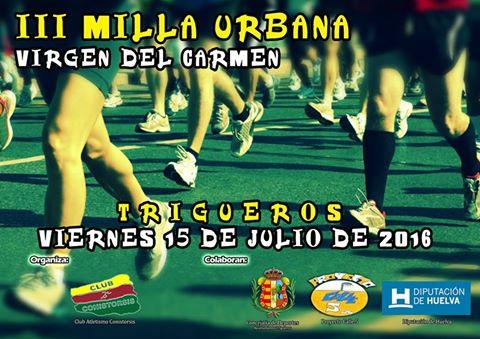 Trigueros celebra la III Milla Urbana Virgen del Carmen