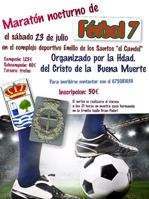 2º Maratón nocturno de Fútbol 7 en Isla Cristina a Beneficio del Cristo de la Buena Muerte