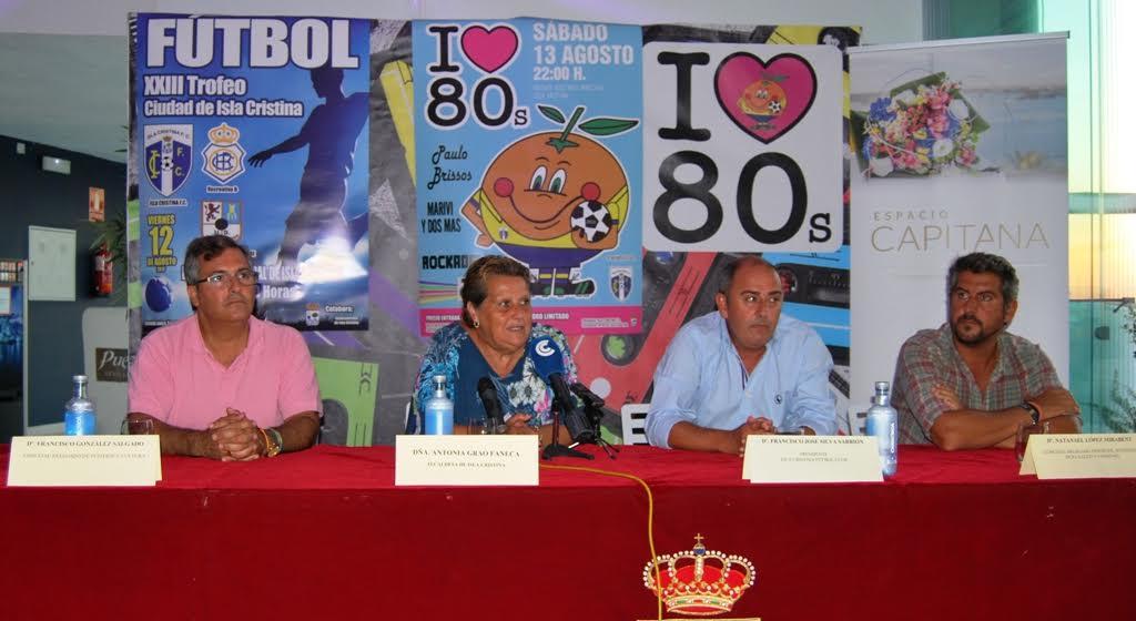 Presentada la Fiesta de los 80 y el Trofeo de Fútbol Ciudad de Isla Cristina