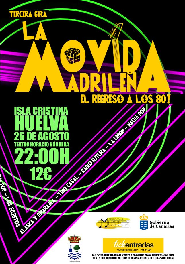 La tercera gira del musical, la Movida madrileña, el regreso de los 80 llega a Isla Cristina