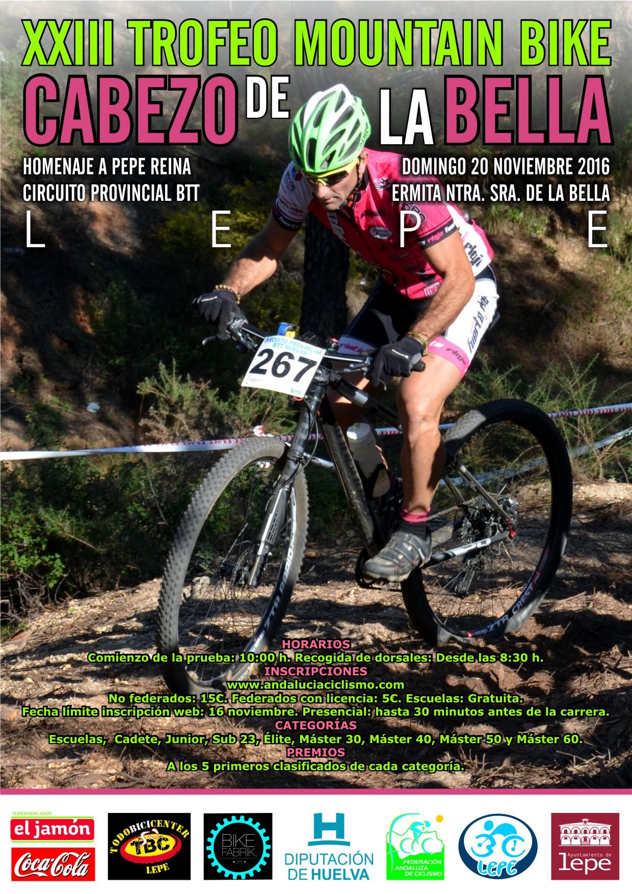 """XXIII Trofeo Mountain Bike Cabezo de la Bella """"Homenaje a Pepe Reina"""""""