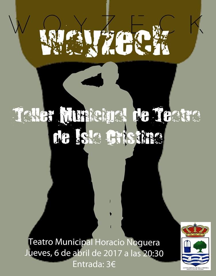 """El Taller Municipal de Teatro de Isla Cristina Presenta la obra """"Woyzeck"""" del alemán Georg Büchner"""