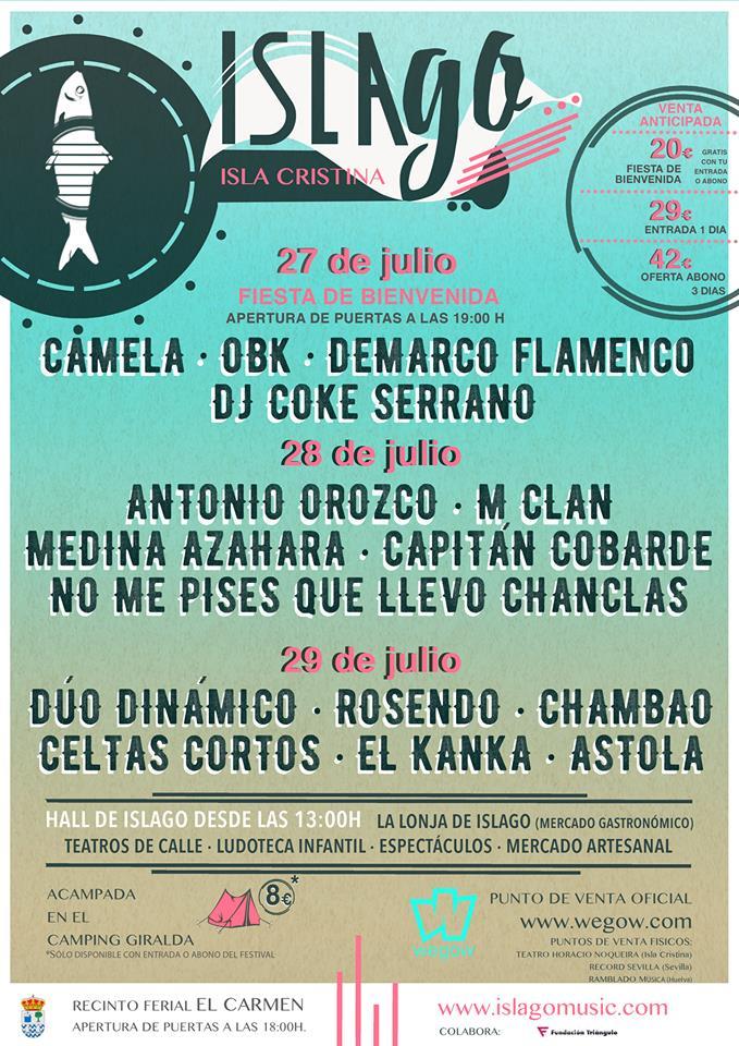 Ya tenemos el Cartel definitivo para los 3 días de conciertos en el Islago music festival en Isla Cristina