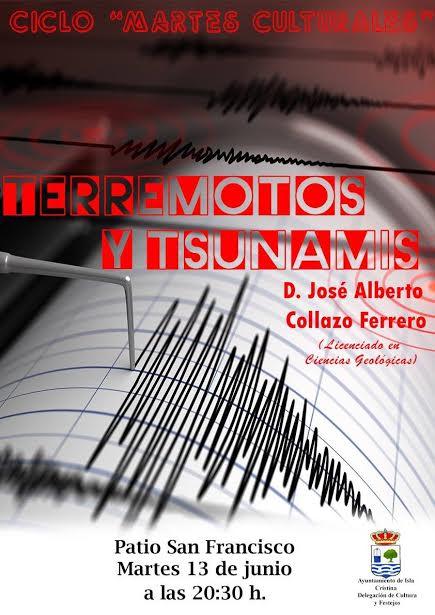 """Conferencia """"Terremotos y Tsunamis"""" en los Martes Culturales de Isla Cristina"""