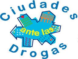 """Programa """"Ciudades ante las Drogas"""""""