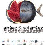 """Décima sexta jornadas """"Arráez y Sotarráez"""" en Isla Cristina"""