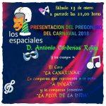 Presentación del pregonero del Carnaval de Isla Cristina 2018 en la Peña Los Espaciales