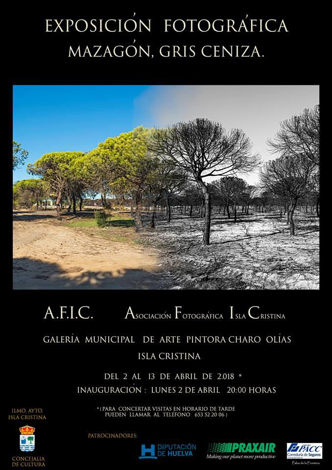 """Exposición fotográfica """"Mazagón, Gris Ceniza"""" organizado por la Asociación fotográfica de Isla Cristina (A.F.I.C.)"""