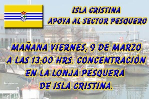 Hoy viernes concentración en la Lonja de Isla Cristina