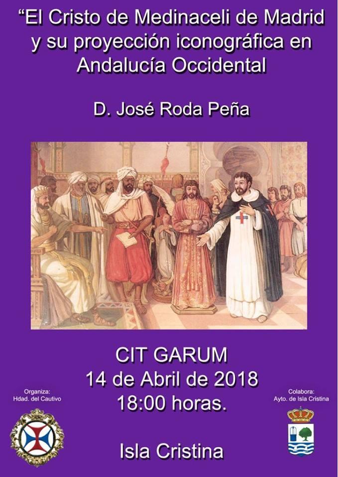 """Conferencia en Isla Cristina del profesor José Roda Peña """"El Cristo de Medinaceli de Madrid"""""""