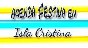 Agenda festiva fin de semana de la Virgen del Rosario de Isla Cristina