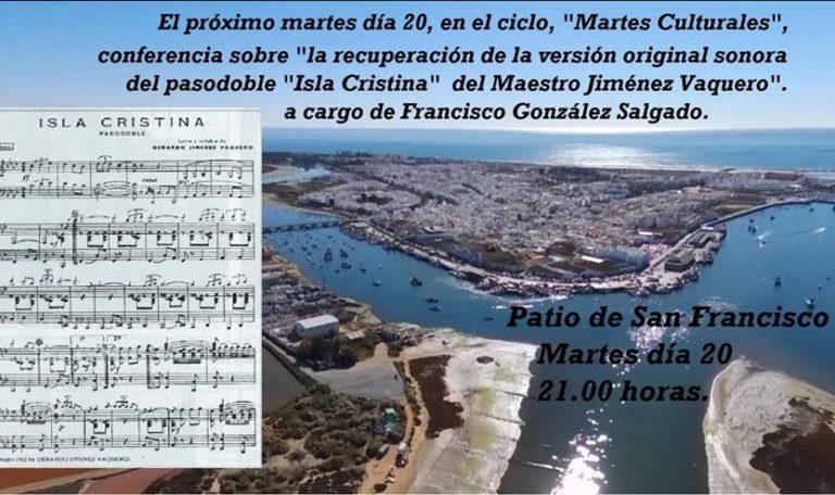 Conferencia de Francisco González Salgado en los Martes Culturales de Isla Cristina